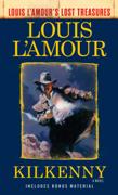 Kilkenny (Louis L'Amour's Lost Treasures)