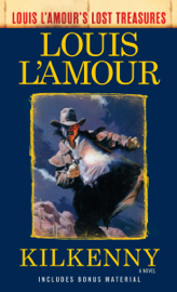 Kilkenny (Louis L'Amour's Lost Treasures) PDF Download