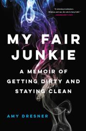 My Fair Junkie book