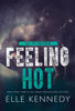 Elle Kennedy - Feeling Hot  artwork
