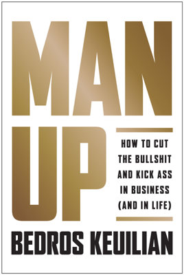 Man Up - Bedros Keuilian book