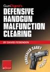 Gun Digests Defensive Handgun Malfunction Clearing EShort