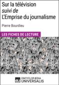Sur la télévision (suivi de L'Emprise du journalisme) de Pierre Bourdieu