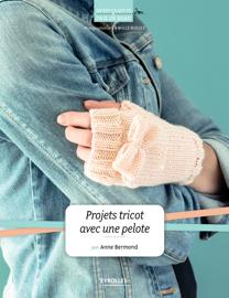 Projets tricot avec une pelote