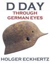 D DAY Through German Eyes