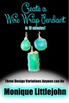Create A Wire Wrap Pendant In 10 Minutes
