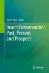 Insect Conservation Past Present And Prospects