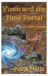 Vixen And The Time Portal And Other Stories