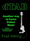 Dtab Another Way To Learn Guitar Music Including How To Memorize The Fretboard Using The Clock Face Method