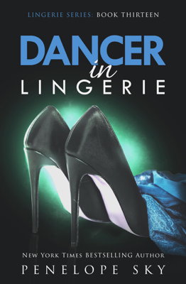 Dancer in Lingerie - Penelope Sky book