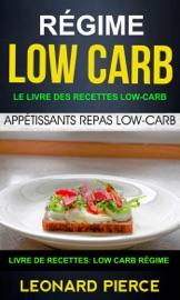 R Gime Low Carb Le Livre Des Recettes Low Carb App Tissants Repas Low Carb Livre De Recettes Low Carb R Gime