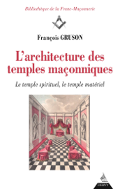 L'architecture destemplesmaçonniques