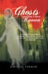 Ghosts That  I  Have  Known