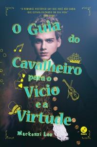 O guia do cavalheiro para o vício e a virtude Book Cover
