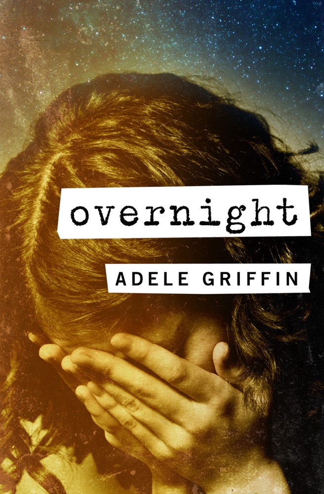 Overnight Adele Griffin Summary E Book Bookpedia