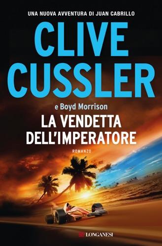 Clive Cussler & Boyd Morrison - La vendetta dell'imperatore