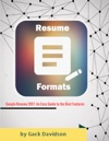 Google Resume 2017 An Easy Guide To The Best Features