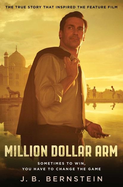 Million Dollar Arm by J. B. Bernstein on Apple Books