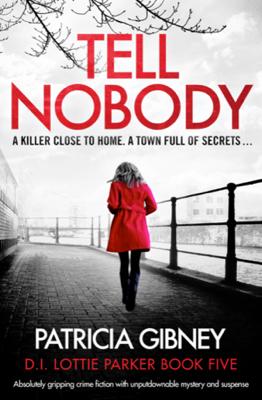 Patricia Gibney - Tell Nobody book