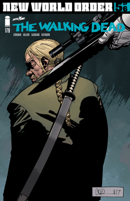 The Walking Dead #179 - Robert Kirkman, Charlie Adlard & Stefano Gaudiano book