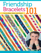 Friendship Bracelets 101 Book Cover