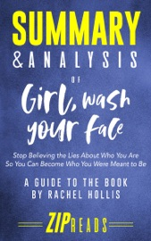 Summary Analysis Of Girl Wash Your Face