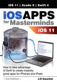iOS Apps for Masterminds 3rd Edition - J.D. Gauchat