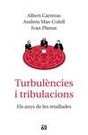 Turbulncies I Tribulacions