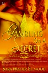 Gambling On A Secret