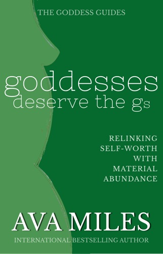 Ava Miles - Goddesses Deserve the Gs