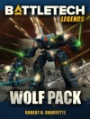 BattleTech Legends Wolf Pack