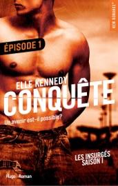 Conquête Les insurgés Episode 1 - saison 1 PDF Download