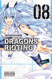 Download and Read Online Dragons Rioting, Vol. 8