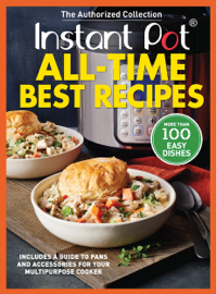 Instant Pot All-Time Best Recipes book