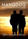 Hangdog Shoulder To Shoulder