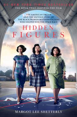 Hidden Figures - Margot Lee Shetterly book