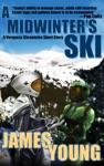 A Midwinters Ski
