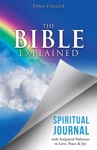 The Bible Explained SPIRITUAL JOURNAL