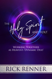 The Holy Spirit and You - Rick Renner by  Rick Renner PDF Download