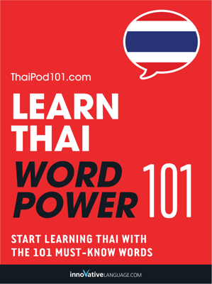 Learn Thai - Word Power 101 - Innovative Language Learning, LLC book