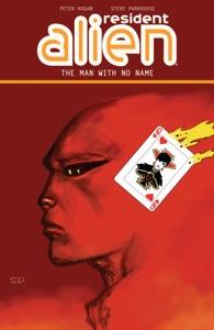 Resident Alien Volume 4: The Man with No Name da Peter Hogan & Steve Parkhouse Copertina del libro