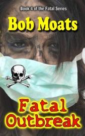 Fatal Outbreak