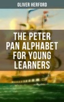The Peter Pan Alphabet For Young Learners