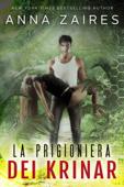 La Prigioniera dei Krinar Book Cover