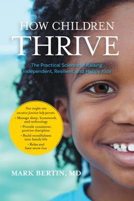 How Children Thrive - Mark Bertin & Christopher Willard book
