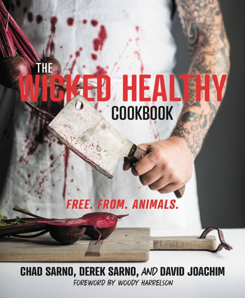 The Wicked Healthy Cookbook