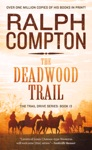 The Deadwood Trail