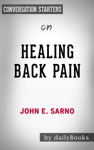 Healing Back Pain The Mind-Body Connection By John E Sarno Conversation Starters