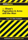 CliffsNotes On Shaws Pygmalion  Arms And The Man