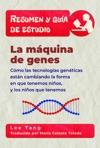 Resumen Y Gua De Estudio - La Mquina De Genes